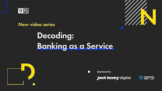 We've interviewed some of the brightest minds in fintech for our brand-new 6-part video series, Decoding: Banking as a Service. Find out more about the series and sign up for instant updates when new episodes drop!
